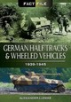 German Half-tracks And Wheeled Vehicles - Lüdeke, Alexander - ISBN: 9781473824003