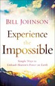 Experience The Impossible - Johnson, Bill - ISBN: 9780800796174