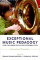 Exceptional Music Pedagogy For Children With Exceptionalities - Blair, Deborah Vanderlinde (EDT)/ Mccord, Kimberly A. (EDT) - ISBN: 9780190234560