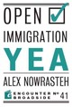 Open Immigration: Yea & Nay - Nowrasteh, Alex; Krikorian, Mark - ISBN: 9781594038211