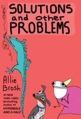 Solutions And Other Problems - Brosh, Allie - ISBN: 9780224101288