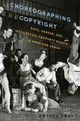 Choreographing Copyright - Kraut, Anthea (associate Professor Of Dance, Associate Professor Of Dance, University Of California, Riverside) - ISBN: 9780199360376