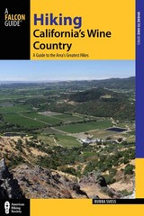 Hiking California's Wine Country - Suess, Bubba - ISBN: 9781493009855