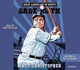 Great Americans In Sports: Babe Ruth - Christopher, Matt - ISBN: 9781478959687