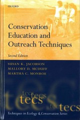 Conservation Education And Outreach Techniques - Monroe, Martha (professor, School Of Forest Resources And Conservation, Professor, School Of Forest Resources And Conservation, University Of Florida, Usa); Mcduff, Mallory (warren Wilson College, Usa); Jacobson, Susan K. (director Of The Program For Studies In Tropical Conservation, Department Of Wildlife Ecology And Conservation, Director Of The Program For Studies In Tropical Conservation, Department Of Wildlife Ecology And Conservation, University Of - ISBN: 9780198716686