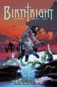 Birthright Volume 2: Call To Adventure - Williamson, Joshua - ISBN: 9781632154460