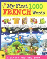 My First 1000 French Words - Hutchinson, Sam - ISBN: 9781909767591