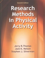 Research Methods In Physical Activity - Silverman, Stephen J.; Nelson, Jack K.; Thomas, Jerry R. - ISBN: 9781450470445