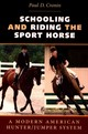 Schooling And Riding The Sport Horse - Cronin, Paul D. - ISBN: 9780813938301