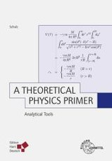 A Theoretical Physics Primer - Schulz, Hermann - ISBN: 9783808557860