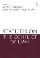 Statutes On The Conflict Of Laws - George, Martin (EDT)/ Dickinson, Andrew (EDT) - ISBN: 9781849463430