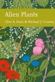 Alien Plants - Crawley; Stace, Clive A. - ISBN: 9780007502158