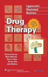Lippincott Illustrated Reviews : Drug Therapy - Harvey - ISBN: 9780781779470