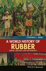 World History Of Rubber - Harp, Stephen L. - ISBN: 9781118934234