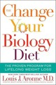 Change Your Biology Diet - Aronne, Louis J. - ISBN: 9780544535756