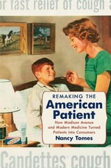 Remaking The American Patient - Tomes, Nancy - ISBN: 9781469622774