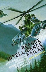 Before Intelligence Failed - Wilkinson, Mark - ISBN: 9781849043007