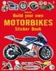 Build Your Own Motorbikes Sticker Book - Tudhope, Simon - ISBN: 9781409581406