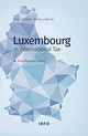 Luxembourg in International Tax Law  - Warner, Phil / Schmitz, Marc - ISBN: 9789087223366