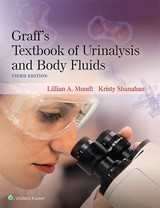 Graff's Textbook Of Urinalysis And Body Fluids - Shanahan, Kristy; Mundt, Lillian - ISBN: 9781496320162
