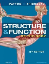 Structure & Function of the Body - Hardcover - Thibodeau, Gary A.; Patton, Kevin T. - ISBN: 9780323357258