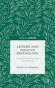 Leisure And Positive Psychology - Stebbins, Robert A. - ISBN: 9781137569936