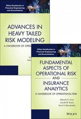 Fundamental Aspects Of Operational Risk And Insurance Analytics And Advances In Heavy Tailed Risk Modeling: Handbooks Of Operational Risk Set - Cruz, Marcelo G.; Peters, Gareth W.; Shevchenko, Pavel V. - ISBN: 9781118909577
