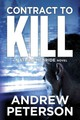 Contract To Kill - Peterson, Andrew - ISBN: 9781477827666