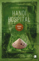 Hanoi Hospital - Frogier de Ponlevoy, David - ISBN: 9783943176919
