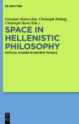 Space In Hellenistic Philosophy - Ranocchia, Graziano (EDT)/ Helmig, Christoph (EDT)/ Horn, Christoph (EDT) - ISBN: 9783110364958