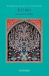 Rumi - Bergne, Paul (former Diplomat/founding Director, The Oxford Society For The Caspian And Central Asia (toscca)); Schimmel, Annemarie (former Professor Emerita, Indo-muslim Culture, Department Of Near Eastern Languages And Civilizations, Harvard Divinity School, Harvard University, Usa) - ISBN: 9780198099819