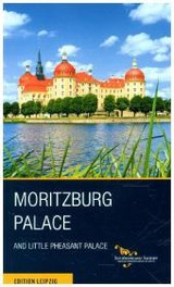 Moritzburg Palace And Little Pheasant Palace - Donath, Matthias - ISBN: 9783361007086