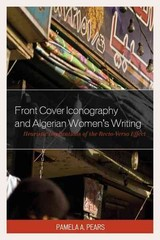 Front Cover Iconography And Algerian Women's Writing - Pears, Pamela A. - ISBN: 9780739198360