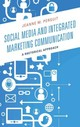 Social Media And Integrated Marketing Communication - Persuit, Jeanne M. - ISBN: 9781498516167