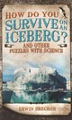How Do You Survive On An Iceberg? - Brecher, Erwin - ISBN: 9781780976709