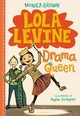 Lola Levine: Drama Queen - Dominguez, Angela; Brown, Monica - ISBN: 9780316258432