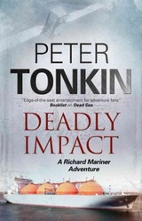 Deadly Impact - Tonkin, Peter - ISBN: 9780727894090