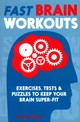 Fast Brain Workouts - Moore, Gareth, Dr. - ISBN: 9781782433149