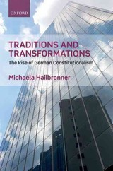 Traditions And Transformations - Hailbronner, Michaela (humboldt Research Fellow, Humboldt Research Fellow, Institute For International And Comparative Law, University Of Pretoria) - ISBN: 9780198735427