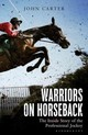 Warriors On Horseback - Carter, John - ISBN: 9781472924537