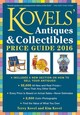 Kovels' Antiques And Collectibles Price Guide 2016 - Kovel, Kim; Kovel, Terry - ISBN: 9781631910050