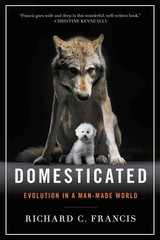 Domesticated - Francis, Richard C. - ISBN: 9780393353037