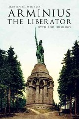 Arminius The Liberator - Winkler, Martin M. - ISBN: 9780190252915