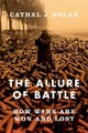 Allure Of Battle - Nolan, Cathal J. - ISBN: 9780195383782
