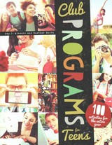 Club Programs For Teens - Booth, Heather; Alessio, Amy J. - ISBN: 9780838913345