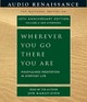 Wherever You Go, There You Are - Kabat-Zinn, Jon/ Kabat-Zinn, Jon (NRT) - ISBN: 9781593976217