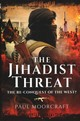 Jihadist Threat - Moorcraft, Paul - ISBN: 9781473856790