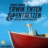 Erwin, Enten & Entsetzen, 8 Audio-CDs - Krüger, Thomas - ISBN: 9783837132243