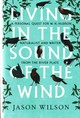 Living In The Sound Of The Wind - Wilson, Jason - ISBN: 9781472106353