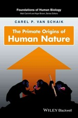 Primate Origins Of Human Nature - van Schaik, Carel P. - ISBN: 9780470147634